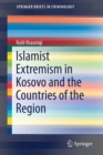 Image for Islamist Extremism in Kosovo and the Countries of the Region