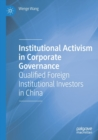 Image for Institutional activism in corporate governance  : qualified foreign institutional investors in China