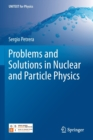 Image for Problems and Solutions in Nuclear and Particle Physics