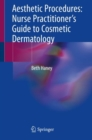 Image for Aesthetic Procedures: Nurse Practitioner's Guide to Cosmetic Dermatology