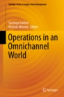 Image for Operations in an omnichannel world : volume 8