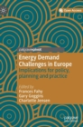 Image for Energy demand challenges in Europe  : implications for policy, planning and practice