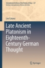 Image for Late Ancient Platonism in Eighteenth-Century German Thought : 227