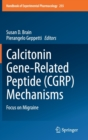 Image for Calcitonin Gene-Related Peptide (CGRP) Mechanisms : Focus on Migraine