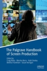 Image for The Palgrave handbook of screen production