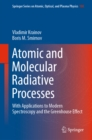 Image for Atomic and Molecular Radiative Processes: With Applications to Modern Spectroscopy and the Greenhouse Effect : 108