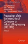 Image for Proceedings of the 5th International Conference on Industrial Engineering (ICIE 2019)Volume I