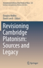 Image for Revisioning Cambridge Platonism: Sources and Legacy