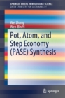 Image for Pot, Atom, and Step Economy (PASE) Synthesis