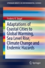 Image for Adaptations of coastal cities to global warming, sea level rise, climate change and endemic hazards