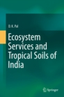 Image for Ecosystem Services and Tropical Soils of India