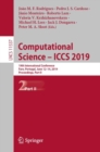 Image for Computational Science - ICCS 2019 : 19th International Conference, Faro, Portugal, June 12-14, 2019, Proceedings, Part II