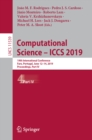 Image for Computational science -- ICCS 2019: 19th International Conference, Faro, Portugal, June 11-14, 2019, proceedings. : 11539
