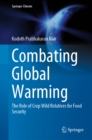 Image for Combating Global Warming: The Role of Crop Wild Relatives for Food Security