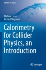 Image for Calorimetry for Collider Physics, an Introduction