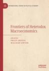 Image for Frontiers of heterodox macroeconomics