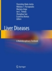 Image for Liver Diseases : A Multidisciplinary Textbook