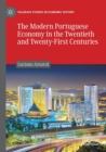 Image for The modern Portuguese economy in the twentieth and twenty-first centuries