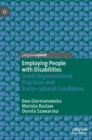 Image for Employing people with disabilities  : good organisational practices and socio-cultural conditions