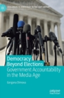 Image for Democracy beyond elections  : government accountability in the media age