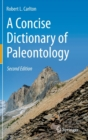 Image for A Concise Dictionary of Paleontology : Second Edition