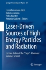 "Image for Laser-Driven Sources of High Energy Particles and Radiation : Lecture Notes of the ""Capri"" Advanced Summer School"