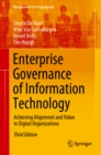 Image for Enterprise Governance of Information Technology: Achieving Alignment and Value in Digital Organizations