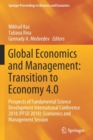 Image for Global Economics and Management: Transition to Economy 4.0 : Prospects of Fundamental Science Development International Conference 2018 (PFSD 2018): Economics and Management Session