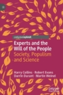 Image for Experts and the Will of the People : Society, Populism and Science