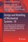 Image for Design and Modeling of Mechanical Systems - IV : Proceedings of the 8th Conference on Design and Modeling of Mechanical Systems, CMSM'2019, March 18-20, Hammamet, Tunisia