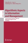 Image for Algorithmic Aspects in Information and Management : 13th International Conference, AAIM 2019, Beijing, China, August 6-8, 2019, Proceedings