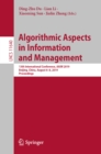 Image for Algorithmic aspects in information and management: 13th International Conference, AAIM 2019, Beijing, China, August 6-8, 2019 : proceedings : 11640