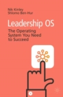 Image for Leadership OS  : the operating system you need to succeed