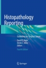 Image for Histopathology Reporting : Guidelines for Surgical Cancer