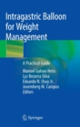 Image for Intragastric Balloon for Weight Management : A Practical Guide