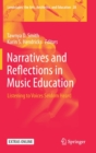 Image for Narratives and Reflections in Music Education : Listening to Voices Seldom Heard
