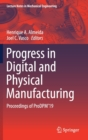Image for Progress in Digital and Physical Manufacturing : Proceedings of ProDPM'19