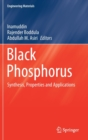 Image for Black Phosphorus : Synthesis, Properties and Applications