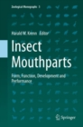 Image for Insect Mouthparts : Form, Function, Development and Performance