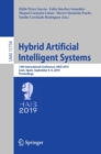 Image for Hybrid Artificial Intelligent Systems : 14th International Conference, HAIS 2019, Leon, Spain, September 4-6, 2019, Proceedings