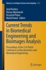 Image for Current Trends in Biomedical Engineering and Bioimages Analysis : Proceedings of the 21st Polish Conference on Biocybernetics and Biomedical Engineering