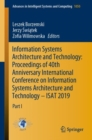 Image for Information Systems Architecture and Technology: Proceedings of 40th Anniversary International Conference on Information Systems Architecture and Technology - ISAT 2019 : Part I