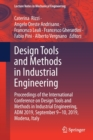 Image for Design Tools and Methods in Industrial Engineering : Proceedings of the International Conference on Design Tools and Methods in Industrial Engineering, ADM 2019, September 9-10, 2019, Modena, Italy