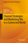 Image for Channel Strategies and Marketing Mix in a Connected World : 9
