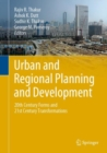 Image for Urban and Regional Planning and Development: 20th Century Forms and 21st Century Transformations