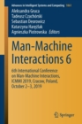 Image for Man-Machine Interactions 6 : 6th International Conference on Man-Machine Interactions, ICMMI 2019, Cracow, Poland, October 2-3, 2019