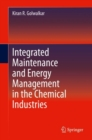 Image for Integrated Maintenance and Energy Management in the Chemical Industries