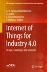 Image for Internet of Things for Industry 4.0: Design, Challenges and Solutions