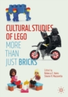 Image for Cultural Studies of LEGO : More Than Just Bricks