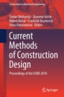 Image for Current Methods of Construction Design : Proceedings of the ICMD 2018